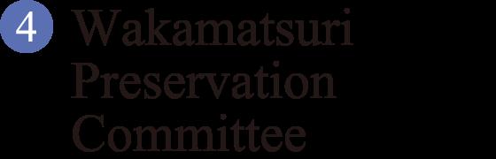Wakamatsuri Preservation Committee